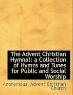 The Advent Christian Hymnal af Anonymous