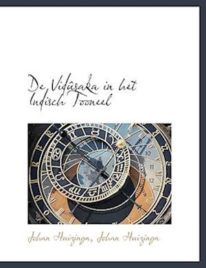 Bog, hæftet de VID Saka in Het Indisch Tooneel af Johan Huizinga