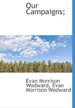 Our Campaigns; af Evan Morrison Wodward