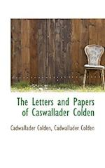 The Letters and Papers of Caswallader Colden af Cadwallader Colden