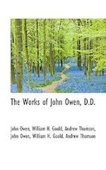 The Works of John Owen, D.D. af Andrew Thomson, John Owen, William H. Goold
