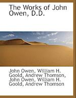 The Works of John Owen, D.D. af William H. Goold, John Owen, Andrew Thomson