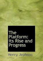 The Platform af Henry Jephson