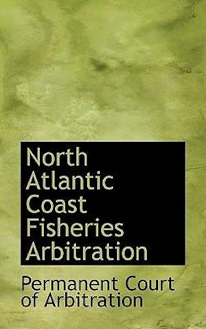 North Atlantic Coast Fisheries Arbitration