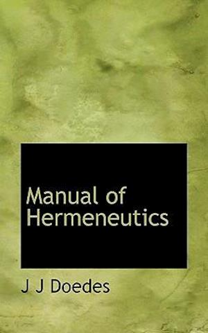 Manual of Hermeneutics