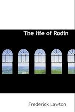 The Life of Rodin af Frederick Lawton