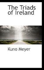 The Triads of Ireland af Kuno Meyer