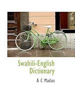 Swahili-English Dictionary af A. C. Madan