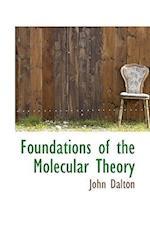 Foundations of the Molecular Theory af John Dalton