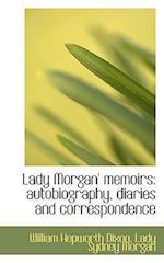 Lady Morgan' Memoirs af William Hepworth Dixon, Lady Sydney Morgan