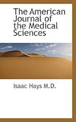 The American Journal of the Medical Sciences af Isaac Hays