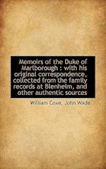 Memoirs of the Duke of Marlborough af William Coxe, John Wade