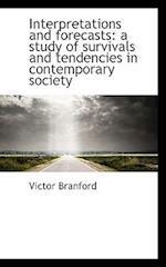 Interpretations and Forecasts af Victor Branford