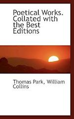 Poetical Works. Collated with the Best Editions