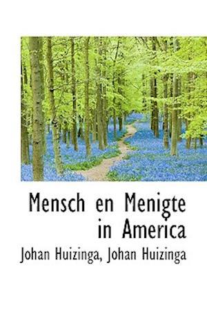 Bog hæftet Mensch en Menigte in America af Johan Huizinga