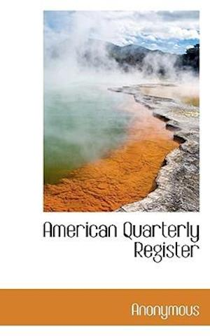 American Quarterly Register