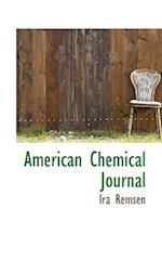 American Chemical Journal af Ira Remsen