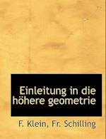 Einleitung in Die Hohere Geometrie af F. Klein, Fr Schilling