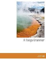 A Tonga Grammar af J. R. Fell