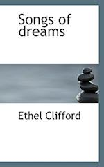 Songs of Dreams af Ethel Clifford