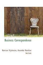 Business Correspondence af Harrison Mcjohnston