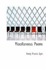Miscellaneous Poems af Henry Francis Lyte