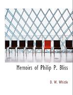 Memoirs of Philip P. Bliss af D. W. Whittle