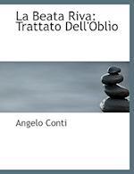 La Beata Riva af Angelo Conti
