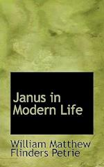 Janus in Modern Life af William Matthew Flinders Petrie