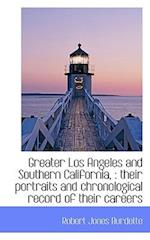 Greater Los Angeles and Southern California,