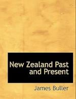 New Zealand Past and Present