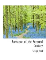 Romance of the Secound Century af George Head