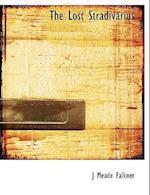 The Lost Stradivarius af J. Meade Falkner