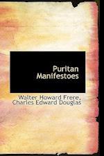 Puritan Manifestoes af Charles Edward Douglas, Walter Howard Frere