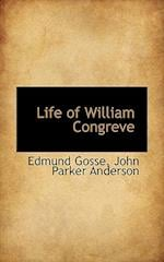 Life of William Congreve af Edmund Gosse 1849-1928, John Parker Anderson