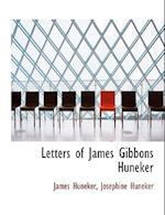 Letters of James Gibbons Huneker af Josephine Huneker, James Huneker