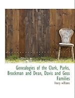 Genealogies of the Clark, Parks, Brockman and Dean, Davis and Goss Families af Henry Williams