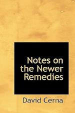 Notes on the Newer Remedies