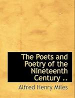 The Poets and Poetry of the Nineteenth Century ..