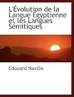 L' Volution de La Langue Gyptienne Et Les Langues S Mitiques af Edouard Naville