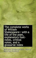 The Complete Works of William Shakespeare af Henry Norman Hudson, William Shakespeare