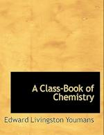 A Class-Book of Chemistry af Edward Livingston Youmans