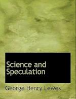 Science and Speculation