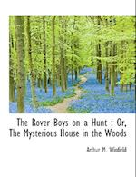 The Rover Boys on a Hunt af Arthur M. Winfield