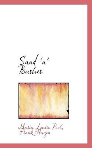 Sand 'n' Bushes