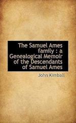 The Samuel Ames Family af John Kimball