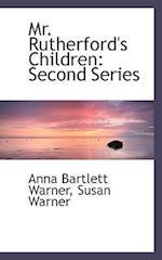 Mr. Rutherford's Children af Susan Warner, Anna Bartlett Warner