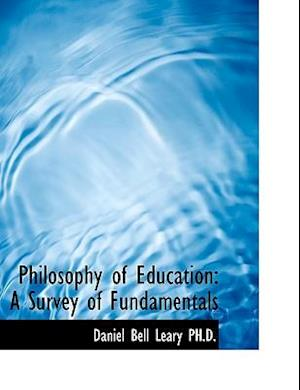 Philosophy of Education: A Survey of Fundamentals