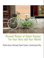 Personal Memoir of Daniel Drayton af Samuel Joseph May, Charles Dexter Cleveland, Daniel Drayton