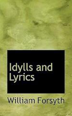 Idylls and Lyrics